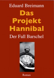 Das Project Hannibal: Der Fall Barschel